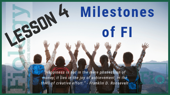 This is the header graphic for the Fiology Lesson that discusses the milestones of financial independence. The photo displays a group of people with their hands raised in victory for reaching their goal.