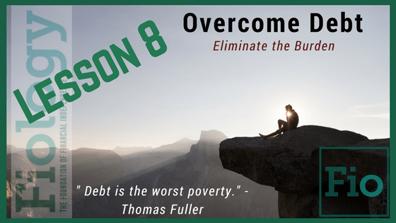 Fiology Lesson 8 - Overcome Debt