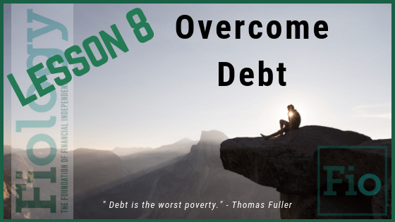 Fiology Lesson 8: Overcome Debt
