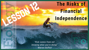 This is the header image for Fiology Lesson Diversification and Mitigating Risks of Financial Independence. It depicts a man surfing to indicate risk taking.