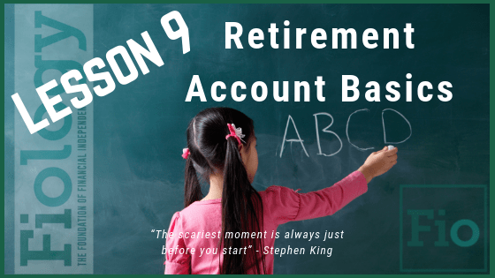 This is the header image for the Fiology Lesson Types of Retirement Accounts to Retire Early. It depicts a young girl at a chalkboard writing A B C D to indicate that someone is learning the basics of a topic.