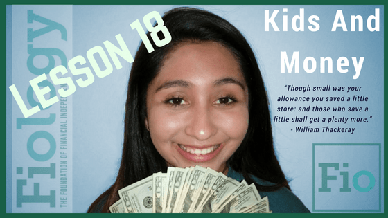 Fiology Lesson tackling the topic of teaching our kids about money.