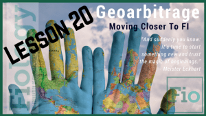 Geoarbitrage: Moving Closer to Financial Independence - Fiology