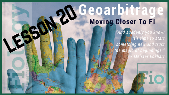 Fiology - Geoarbitrage: Moving Closer to FI