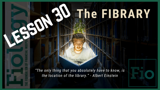 Fiology Lesson 30: The FIBRARY