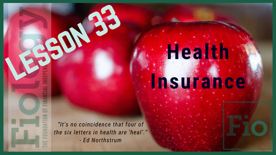 Fiology Lesson 33: Health Insurance