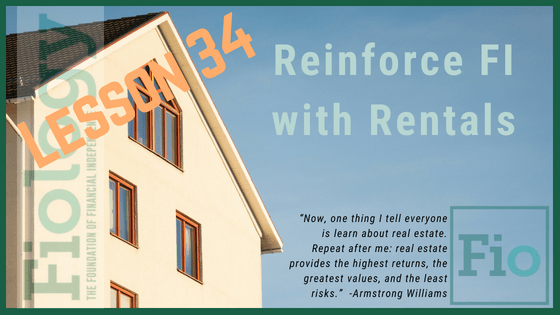 Fiology Lesson 34: Reinforce FI With Rentals