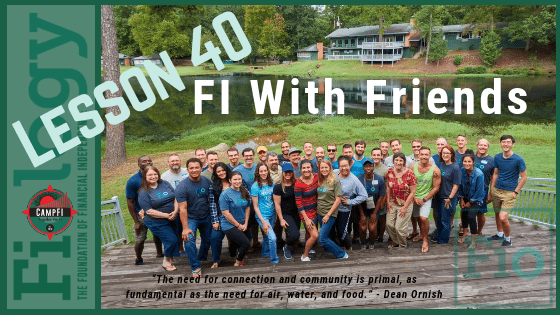Fiology Lesson 40: FI With Friends
