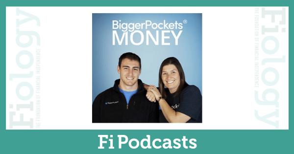 Bigger Pockets Money Podcast