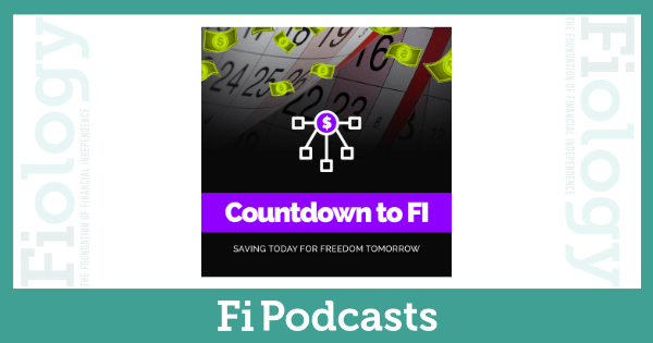 Countdown to FI Podcast