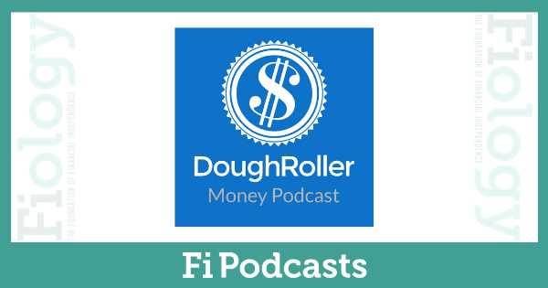 DoughRoller Money Podcast