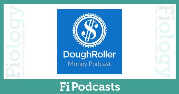 DoughRoller Money Podcast