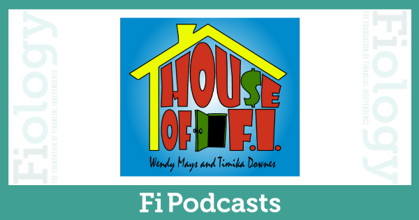 House of F.I. Podcast