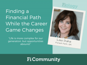 Finding a Financial Path While the Career Game Changes by Lisa Duke