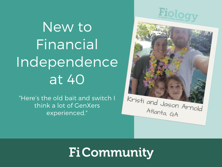 New to Financial Independence at 40 by Kristi and Jason Arnold