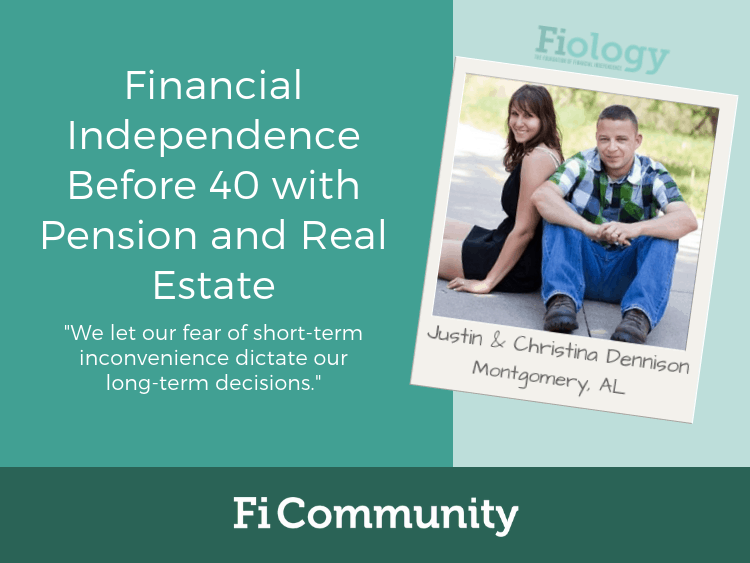 Financial Independence Before 40 with Pension and Real Estate by Justin and Christina Dennison