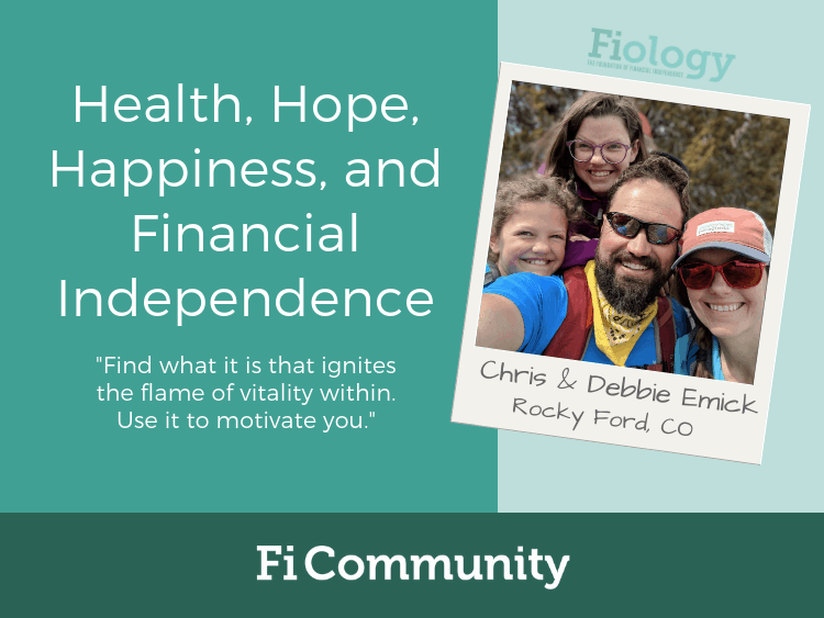 Health, Hope, Happiness, and Financial Independence by Chris and Debbie Emick - Fiology