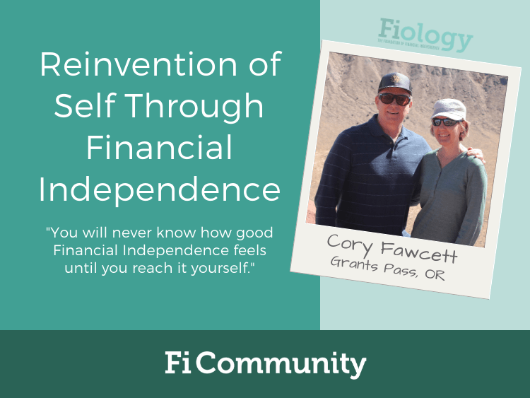 Reinvention of Self Through Financial Independence by Dr. Cory S. Fawcett - Fiology