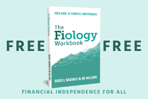 FREE Fiology Workbook: Your Guide to Financial Independence