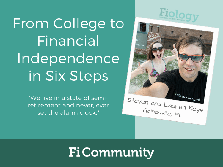 From College to Financial Independence in Six Steps by Steven and Lauren Keys - Fiology