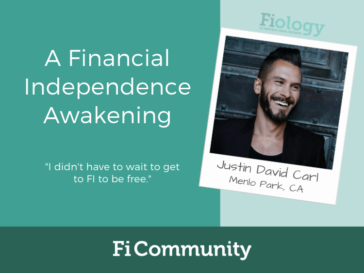A Financial Independence Awakening by Justin David Carl - Fiology