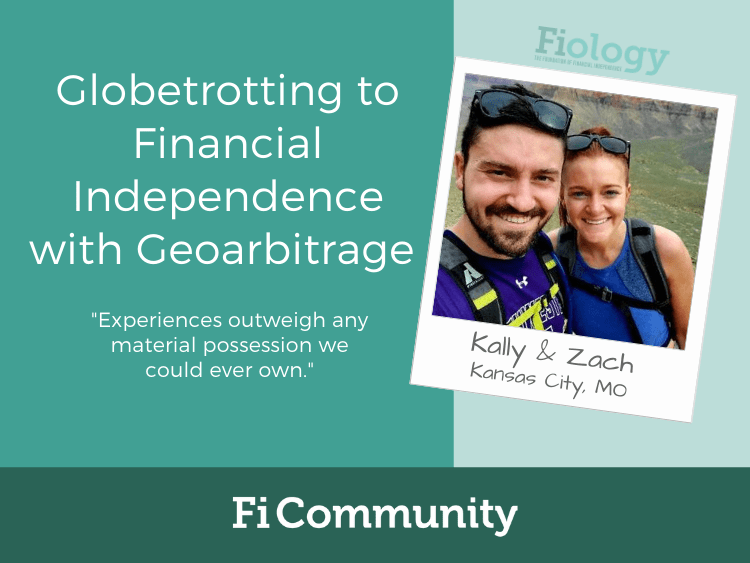 Financial Independence with Geoarbitrage by Kally and Zach - Fiology