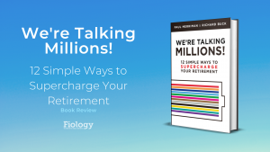 This is the image for a book review of the Paul Merriman and Richard Buck book called We're Talking Millions! 12 Simple Ways to Supercharge Your Retirement. It depicts the book title and book cover image.
