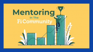 Mentoring in the Financial Independence Community