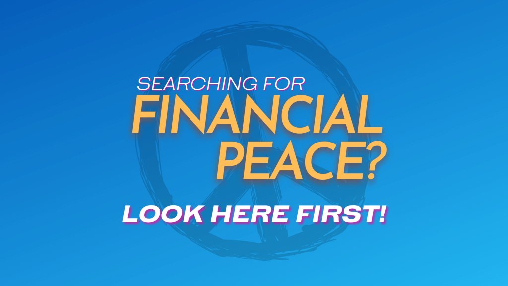Searching for Financial Peace. Look Here First! - Fiology