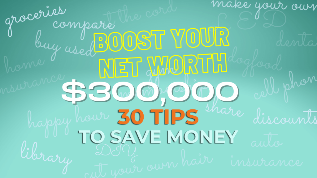 Tips To Save Money and Boost Your Net Worth - Fiology